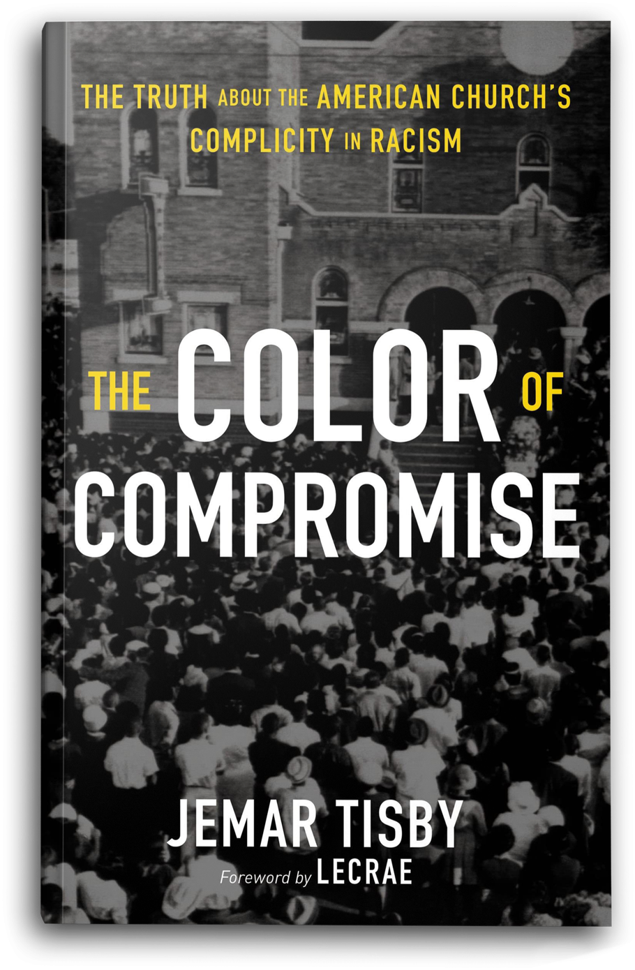 Jemar Tisby The Color Of Compromise
